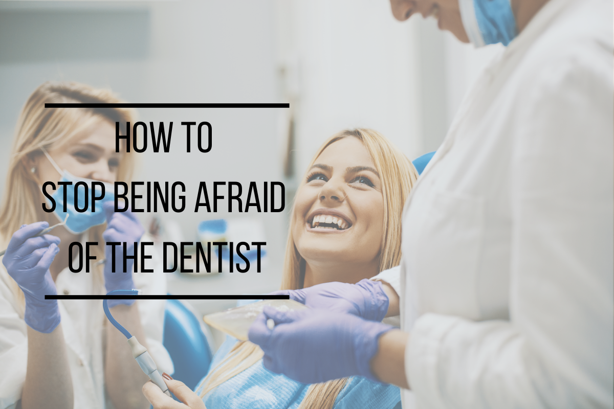 How to Stop Being Afraid of the Dentist | Hampton Cove, AL Dentist